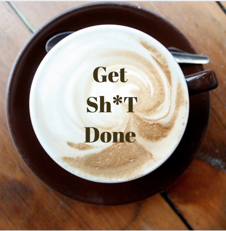 6 Simple Ways to Get Sh*t Done