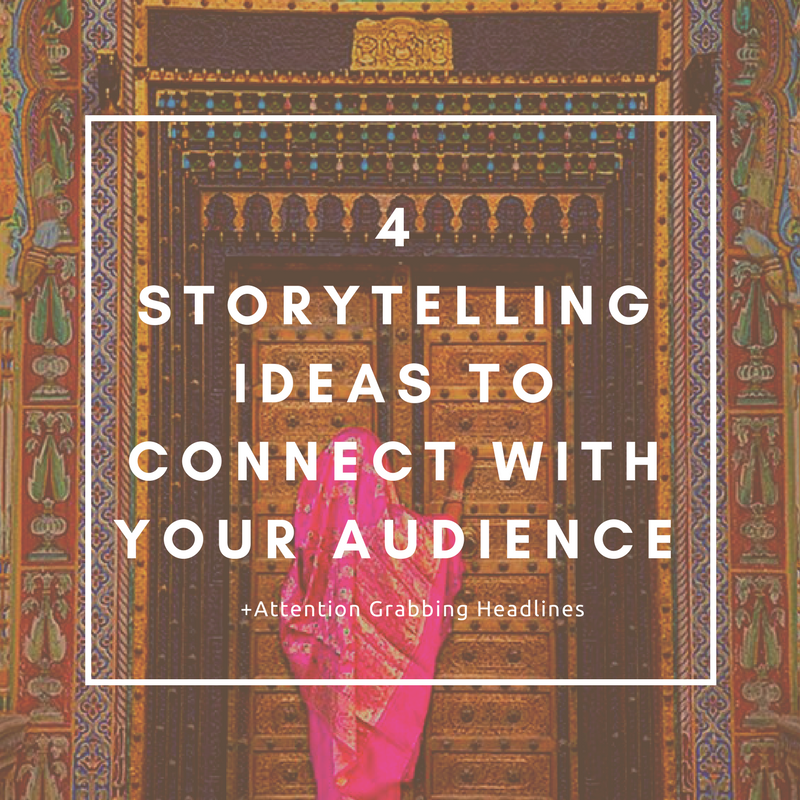 Storytelling Ideas to Connect With an Audience